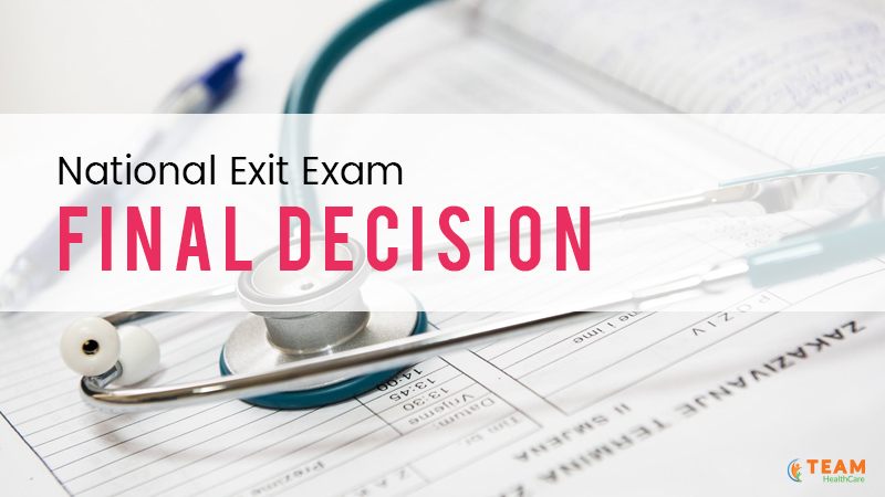 National Exit Exam Final Decision